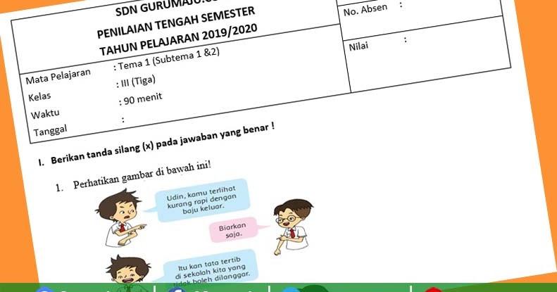 Soal Uts Pts Kelas 2 Semester 1 K13 Revisi Tahun 2019 Guru Maju