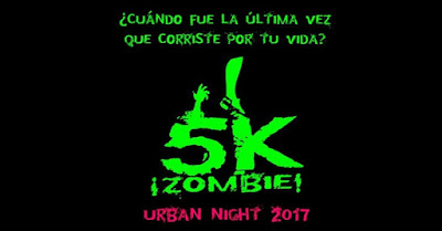 5k ¡Zombie! Urban Night 2017 1