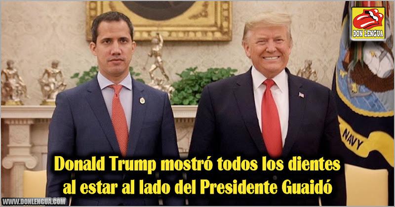 Donald Trump mostró todos los dientes al estar al lado del Presidente Guaidó