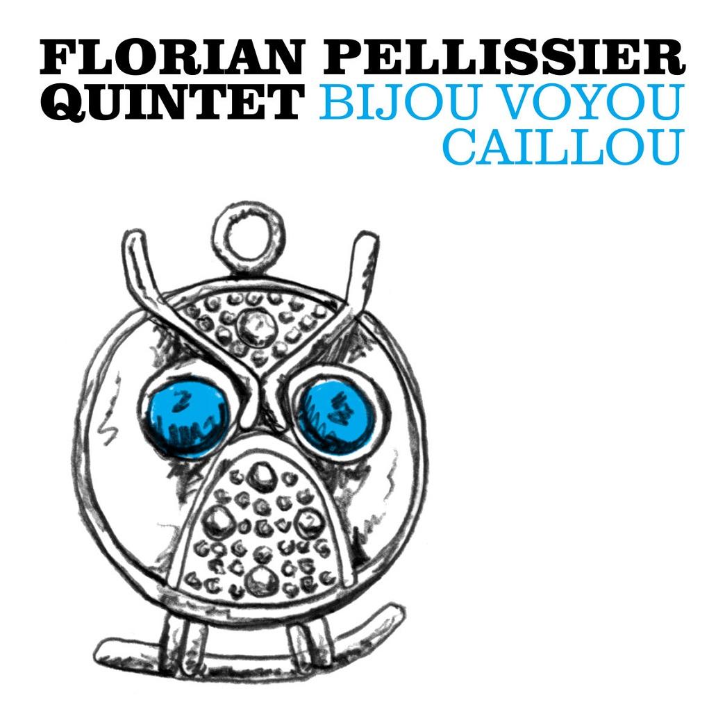 Marion Merz Schulze republic of jazz florian pellissier quintet bijou voyou caillou