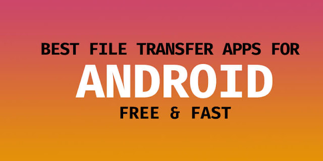 Best Apps to Transfer Data From Android to Android in 2020