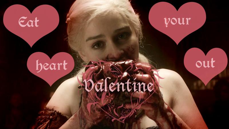 ebl game of thrones valentine meme failures