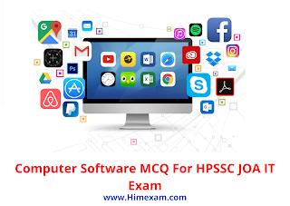 Computer Software MCQ For HPSSC JOA IT Exam