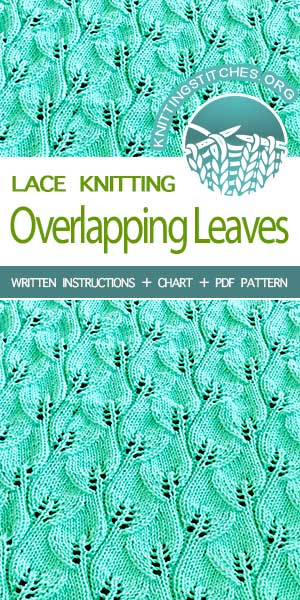 KnittingStitches.org -- The Art of Lace Knitting, knit Overlapping Leaves stitch #knittingstitches #knitlace