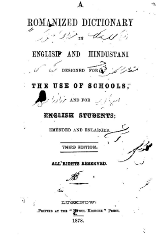 A Romanized Dictionary in English and Hindustani Designed for the Use of Schools and for English