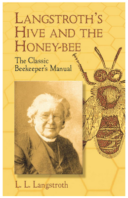 Hive and Honey-Bee: The classic beekeeper Manual: Lorenzo L. Langstroth pdf