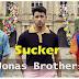 Sucker Lyrics - Jonas Brothers | Happiness Begins