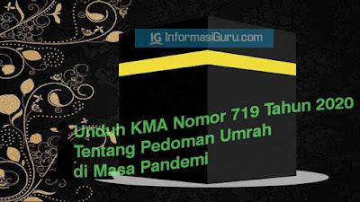 Download/ Unduh Keputusan Menteri Agama/ KMA Nomor 719 Tahun 2020 Tentang Pedoman Umrah di Masa Pandemi Covid-19