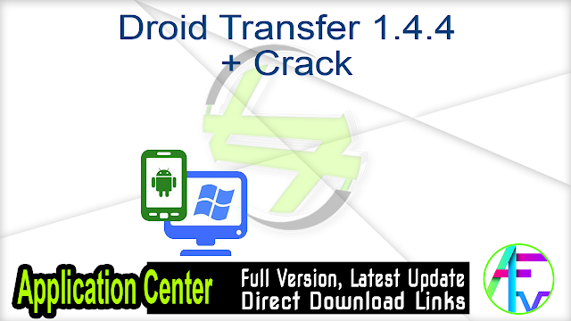 Droid Transfer 1.4.4 + Crack