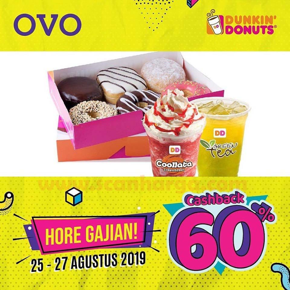 Promo DUNKIN DONUTS Gajian Pake OVO Periode 25 - 27 Agustus 2019