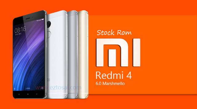 Download Stock Rom Xiaomi Redmi 4 Marshmello Official (China)