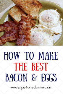 How to Make the Best Bacon and Eggs Breakfast