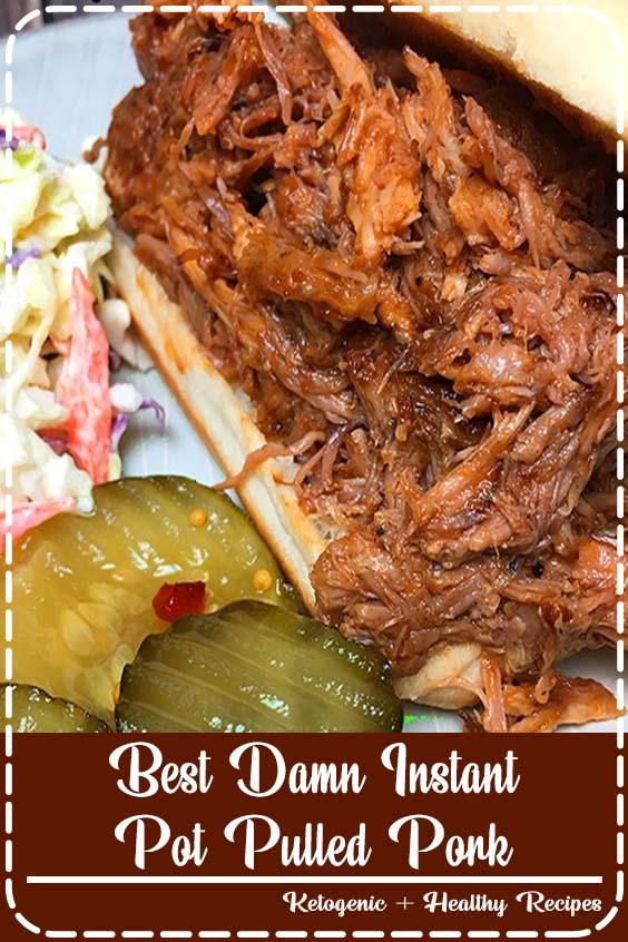 The Best Damn Instant Pot Pulled Pork recipe Best Damn Instant Pot Pulled Pork