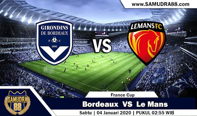 Prediksi Bola Terpercaya Liga France Cup Bordeaux vs Le Mans 4 Januari 2020