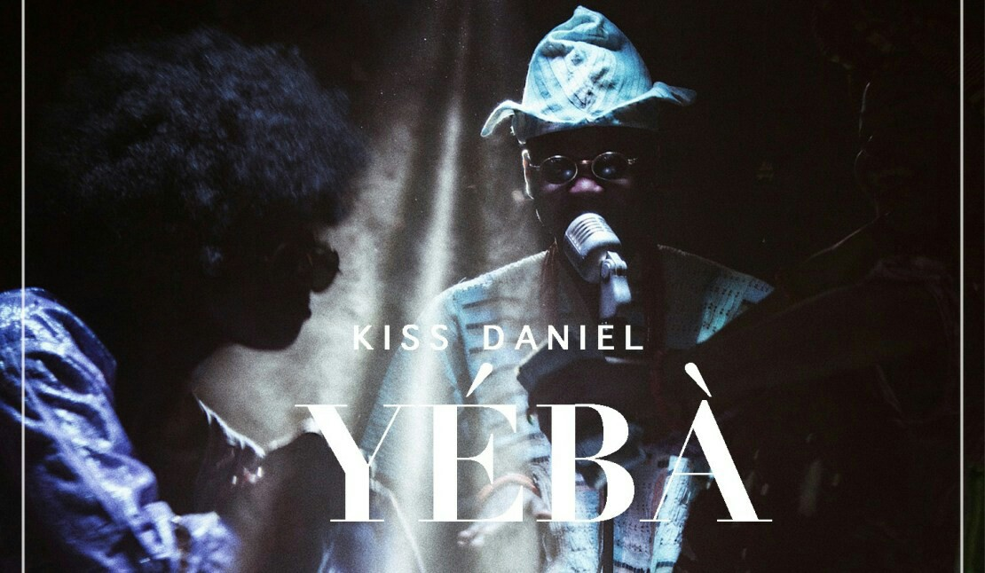 kiss daniel yeba officiall music mp3
