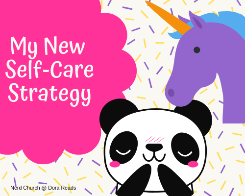 'My New Self-Care Strategy' graphic with purple unicorn emoji and happy panda