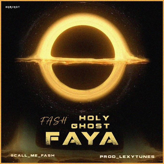 FASH - HOLY GHOST FAYA   (PASSION N PACKAGING)