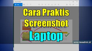 Cara praktis dan mudah sreenshot laptop