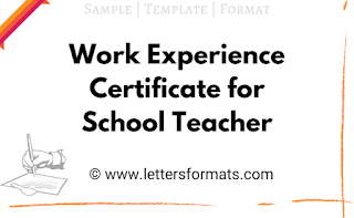 Work Experience Certificate for School Teacher Format