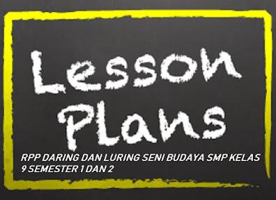 RPP Daring Dan Luring Seni Budaya SMP Kelas 9 Semester 1 dan 2