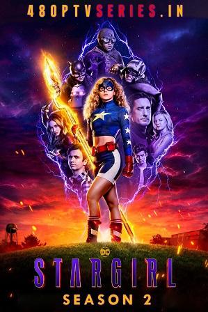 Stargirl (S02E10) Season 2 Episode 10 Full English Download 720p 480p