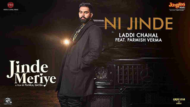 Ni Jinde song Lyrics - Laddi Chahal