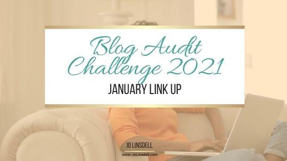 Blog Audit Challenge 2021: January Link Up #BlogAuditChallenge2021