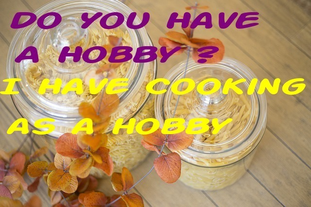 cooking as a hobby benefits