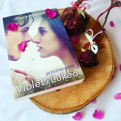 Przeznaczenie Violet i Luke'a - Jessica Sorensen
