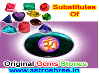 substitutes of original gems stones by astrologer
