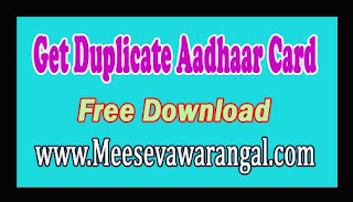 Get Duplicate Aadhaar Card If Original Lost