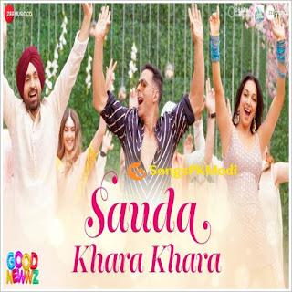 Good Newwz – Sauda Khara Khara Mp3 Songs
