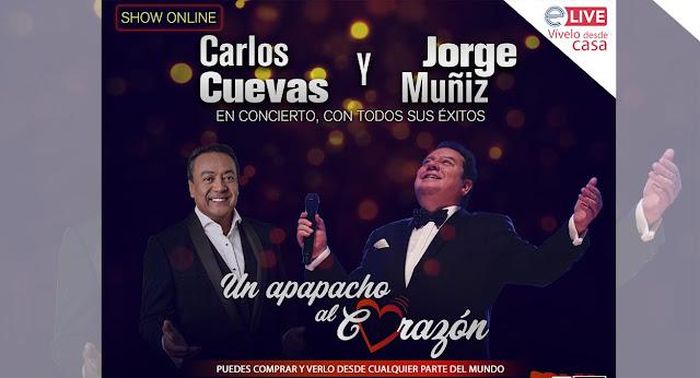 Jorgue Muñiz y Carlos Cuevan presentarán concierto vía Streaming