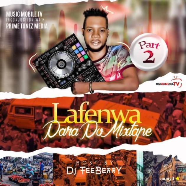 HOT MIX:! DJ Tebberry – Lanfenwa Parapo Part 2