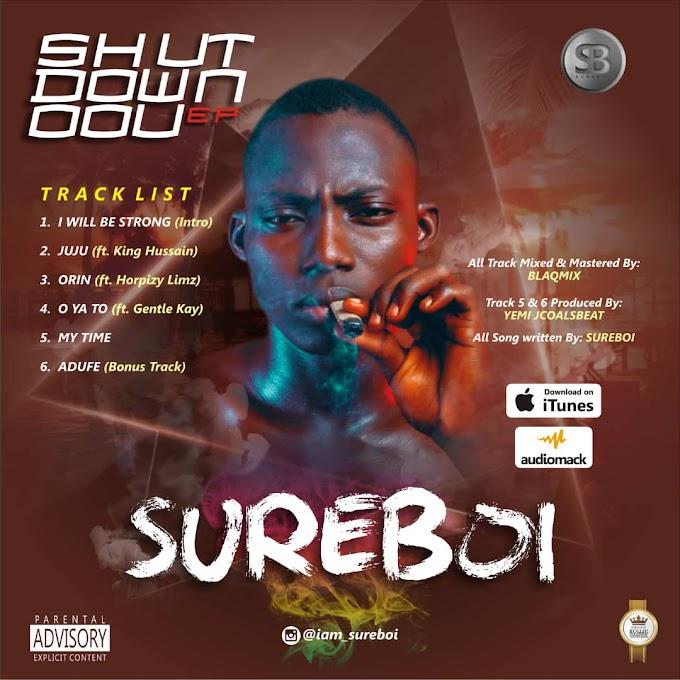 Download Full EP) Sureboi - shutdown oou ep