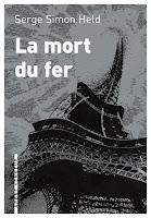 Serge Simon Held La mort du fer L'Arbre Vengeur
