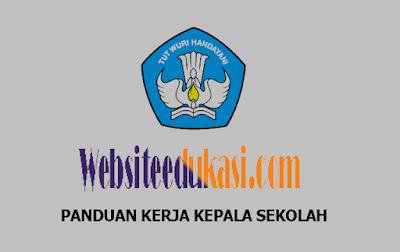 Panduan Kerja Kepala Sekolah Terbaru