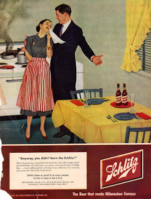 Anyway, you didn't burn the Schlitz