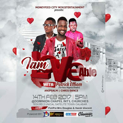 MONEYFIED CITY MINISTERTAINMENT: ''I AM LOVEABLE'' THE MUCH TALKED ABOUT VALENTINE EVENT