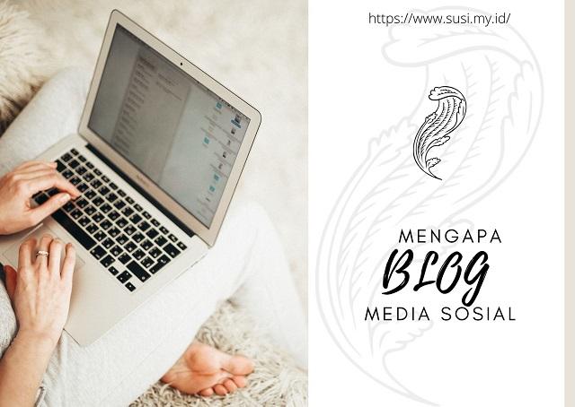 Mengapa Blog juga Disebut sebagai Media Sosial?