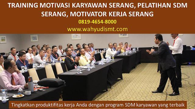 TRAINING MOTIVASI SERANG, MOTIVATOR SERANG, PELATIHAN SDM SERANG, TRAINING KERJA SERANG, TRAINING MOTIVASI KARYAWAN SERANG, TRAINING LEADERSHIP SERANG, PEMBICARA SEMINAR SERANG, TRAINING PUBLIC SPEAKING SERANG, TRAINING SALES SERANG, TRAINING FOR TRAINER SERANG, SEMINAR MOTIVASI SERANG, MOTIVATOR UNTUK KARYAWAN SERANG,     INHOUSE TRAINING SERANG, MOTIVATOR PERUSAHAAN SERANG, TRAINING SERVICE EXCELLENCE SERANG, PELATIHAN SERVICE EXCELLECE SERANG, CAPACITY BUILDING SERANG, TEAM BUILDING SERANG, PELATIHAN TEAM BUILDING SERANG  PELATIHAN CHARACTER BUILDING SERANG  TRAINING SDM SERANG, TRAINING HRD SERANG,     KOMUNIKASI EFEKTIF SERANG, PELATIHAN KOMUNIKASI EFEKTIF, TRAINING KOMUNIKASI EFEKTIF, PEMBICARA SEMINAR MOTIVASI SERANG, PELATIHAN NEGOTIATION SKILL SERANG, PRESENTASI BISNIS SERANG, TRAINING PRESENTASI SERANG, TRAINING MOTIVASI GURU SERANG, TRAINING MOTIVASI MAHASISWA SERANG, TRAINING MOTIVASI SISWA PELAJAR SERANG, GATHERING PERUSAHAAN SERANG, SPIRITUAL MOTIVATION TRAINING  SERANG, MOTIVATOR PENDIDIKAN SERANG