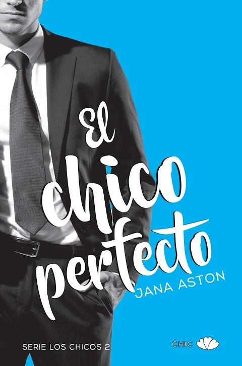 El chico perfecto, de Jana Aston