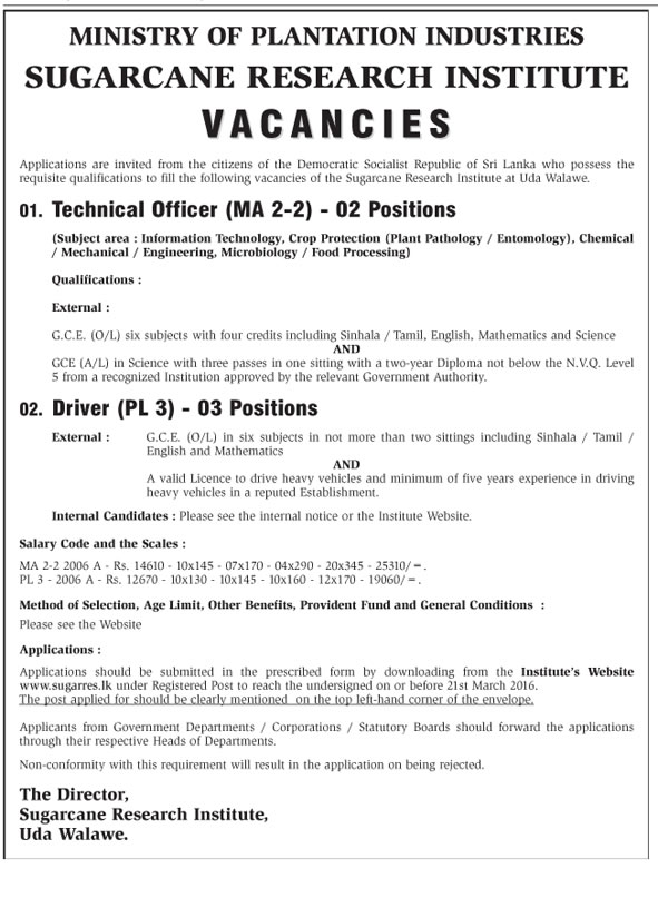 Vacancies – Technical Officer (MA 2-2) – Driver (PL3) – Sugarcane Research Institute - Ministry of Plantation Industries