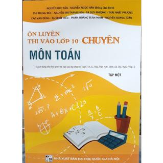 Ôn luyện thi vào lớp 10 chuyên môn toán - tập 1 ebook PDF-EPUB-AWZ3-PRC-MOBI