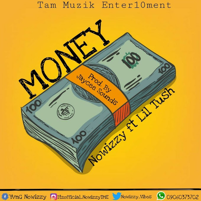 Nowizzy - MONEY ft Lil Tush | DOWNLOAD MP3