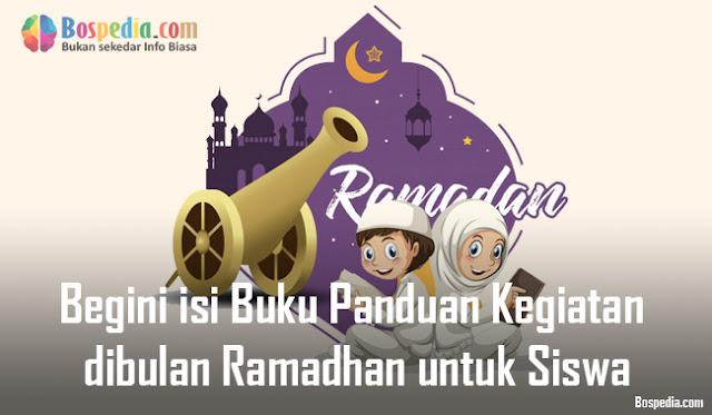 Begini isi Buku Panduan Kegiatan dibulan Ramadhan untuk Siswa - Lengkap