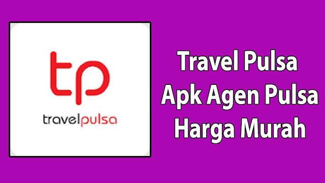 Travel Pulsa Apk Agen Pulsa