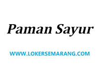 Lowongan Kerja Semarang Administrasi Lulusan SMA SMK di Paman Sayur