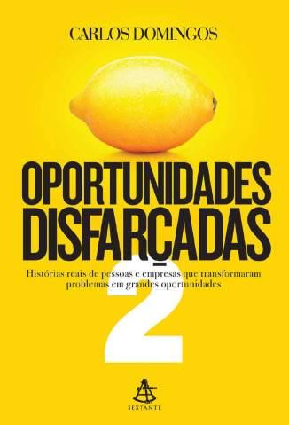 Oportunidades Disfarçadas 2 – Carlos Domingos Download Grátis