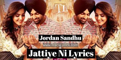jordan-sandhu-jattiye-ni-lyrics